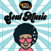 4 ALL AGES: Soul Music de Various Artists