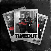 Timeout by Yung Tory