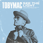 See The Light (Radio Version) de TobyMac