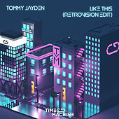 Like This (RetroVision Edit) by Tommy Jayden