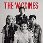 Come Of Age (B-Sides) di The Vaccines