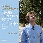 Beethoven: Trois sonates pour piano by Matteo Fossi