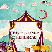 Eid-Ul-Azha Mubarak by Various Artists