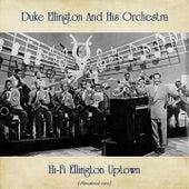 Hi-Fi Ellington Uptown (Remastered 2020) by Duke Ellington