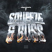 Squeeze & Buss by Unknown T
