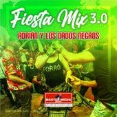 Fiesta Mix 2020 de Adrián y Los Dados Negros