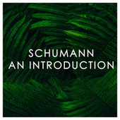 Schumann: An Introduction von Robert Schumann