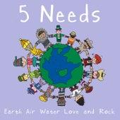 5 Needs de Tenacious D