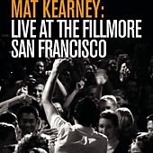 Live at The Fillmore - San Francisco by Mat Kearney