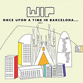 Once Upon A Time In Barcelona... de Various Artists