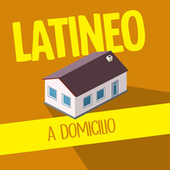 Latineo a Domicilio von Various Artists