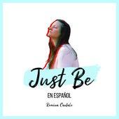 Just Be (Español) de Romina Cantale