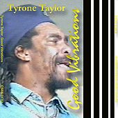 Tyrone Taylor Good Vibrations by Tyrone Taylor