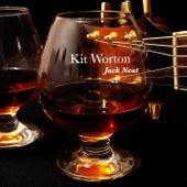 Jack Neat de Kit Worton