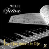Lo que nunca te dije de Willy Silva