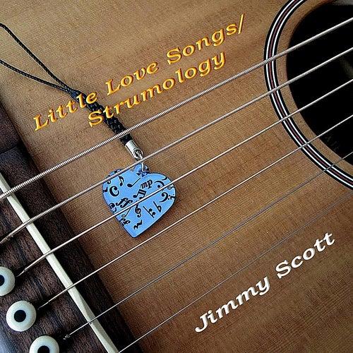 Little Love Songs / Strumology by Jimmy Scott