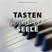 Tasten berühren Seele de Waldemar Grab