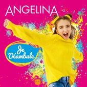 Je déambule by Angelina