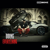 Doing Everything by Ron Browz