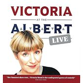 Live At the Albert by Victoria Wood