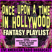 Once Upon A Time in Hollywood Fantasy Playlist (Live) by Various Artists
