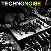Techno Noise (Techno Music Invader 2020) by Various Artists