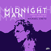 Midnight Man - Tribute to Songs and Sounds of Michael Cretu von Various Artists