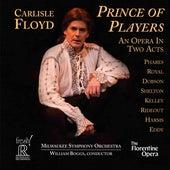 Carlisle Floyd: Prince of Players by Keith Phares