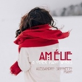 Yann Tiersen: Amélie & Other Piano Works by Alessandro Simonetto