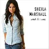 What If I Was by Sheila Marshall