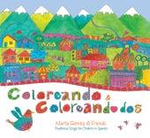 Coloreando / Coloreando Dos de Marta Gómez