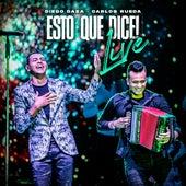 Esto Que Dice: Live (En Vivo Parque de La Leyenda) de Diego Daza