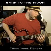 Bark at the Moon di Christophe Deremy