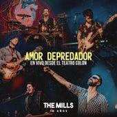 Amor Depredador (En Vivo) [10 Años Desde el Teatro Colón] de The Mills