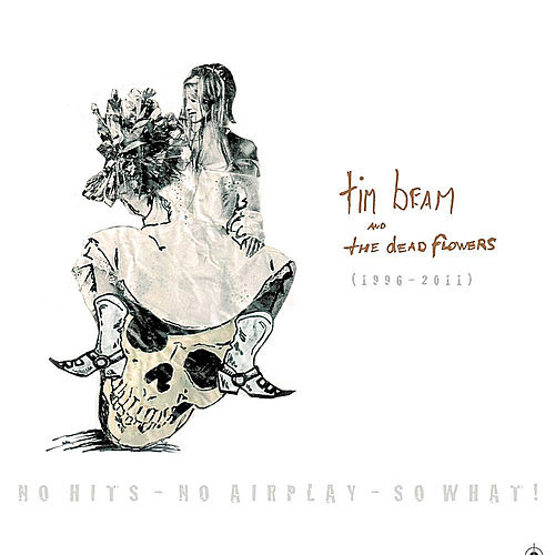 No Hits - No Airplay - So What! by Tim Beam