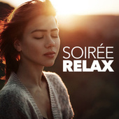 Soirée Relax de Various Artists