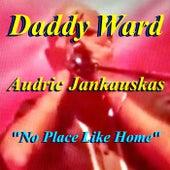 No Place Like Home de Daddy Ward