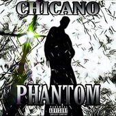 Phantom de El Chicano