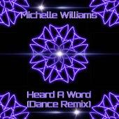 Heard a Word (Dance Remix) von Michelle Williams