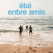 Ete entre amis de Various Artists