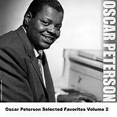 Oscar Peterson Selected Favorites, Vol. 2 by Oscar Peterson