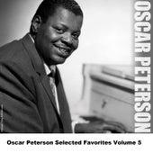 Oscar Peterson Selected Favorites, Vol. 5 de Oscar Peterson