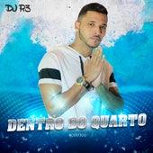 Dentro do Quarto (Acústico) by R-3