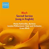 Bloch, E.: Sacred Service (Sung in English) (Rothmuller, London Philharmonic, Bloch) (1949) by Dorothy Bond