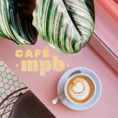 Café MPB by Various Artists