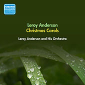 Anderson, L.: Christmas Festival (A) / Carol Arrangements (Leroy Anderson and His Orchestra) (1952, 1955) by Leroy Anderson
