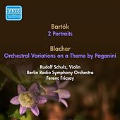 Bartok, B.: 2 Portraits / Blacher, B.: Orchestral Variations On A Theme by Paganini (Berlin Radio Symphony, Fricsay) (1952, 1953) by Ferenc Fricsay