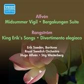 Alfven, H.: Midsommarvaka / Bergakungen Suite / King Erik's Songs / Divertimento Elegiaco (Royal Swedish Orchestra, Alfven, Westerberg) (1954) by Various Artists