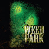 Weed Park by Burnt Ends