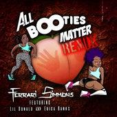 All Booties Matter Remix von Ferrari Simmons